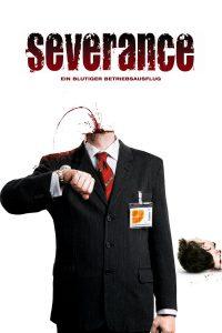 """Plakat von """"Severance - Ein blutiger Betriebsausflug"""""""