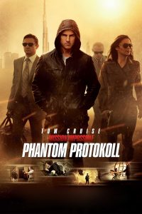 "Plakat von ""Mission: Impossible - Phantom Protokoll"""