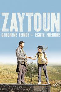 "Plakat von ""Zaytoun - Geborene Feinde, echte Freunde"""