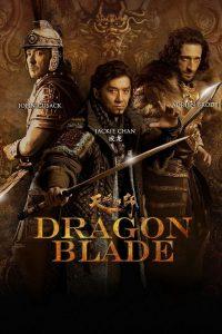 """Plakat von """"Dragon Blade"""""""