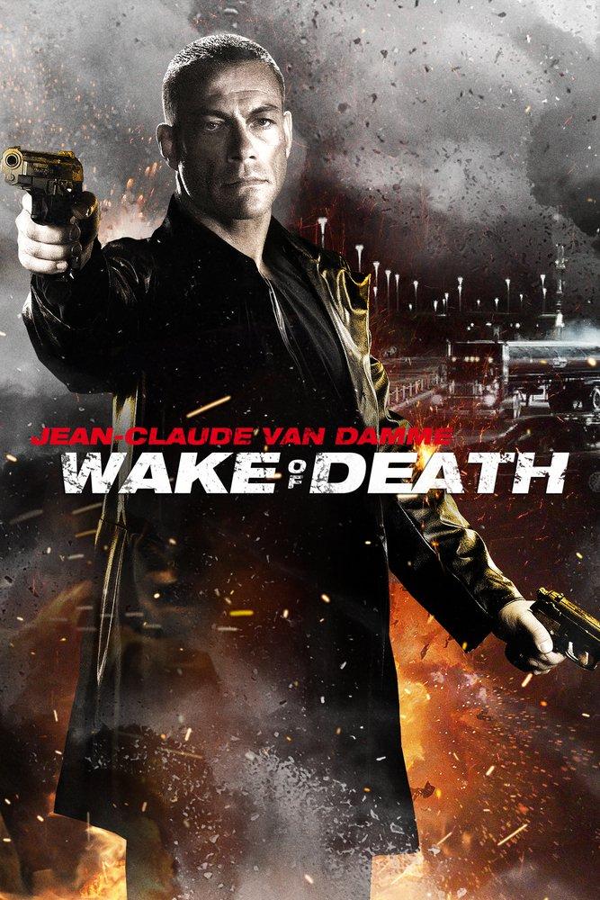"""Plakat von """"Wake of Death - Rache ist alles was ihm blieb"""""""