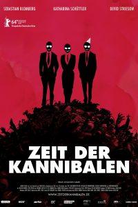 """Plakat von """"Zeit der Kannibalen"""""""