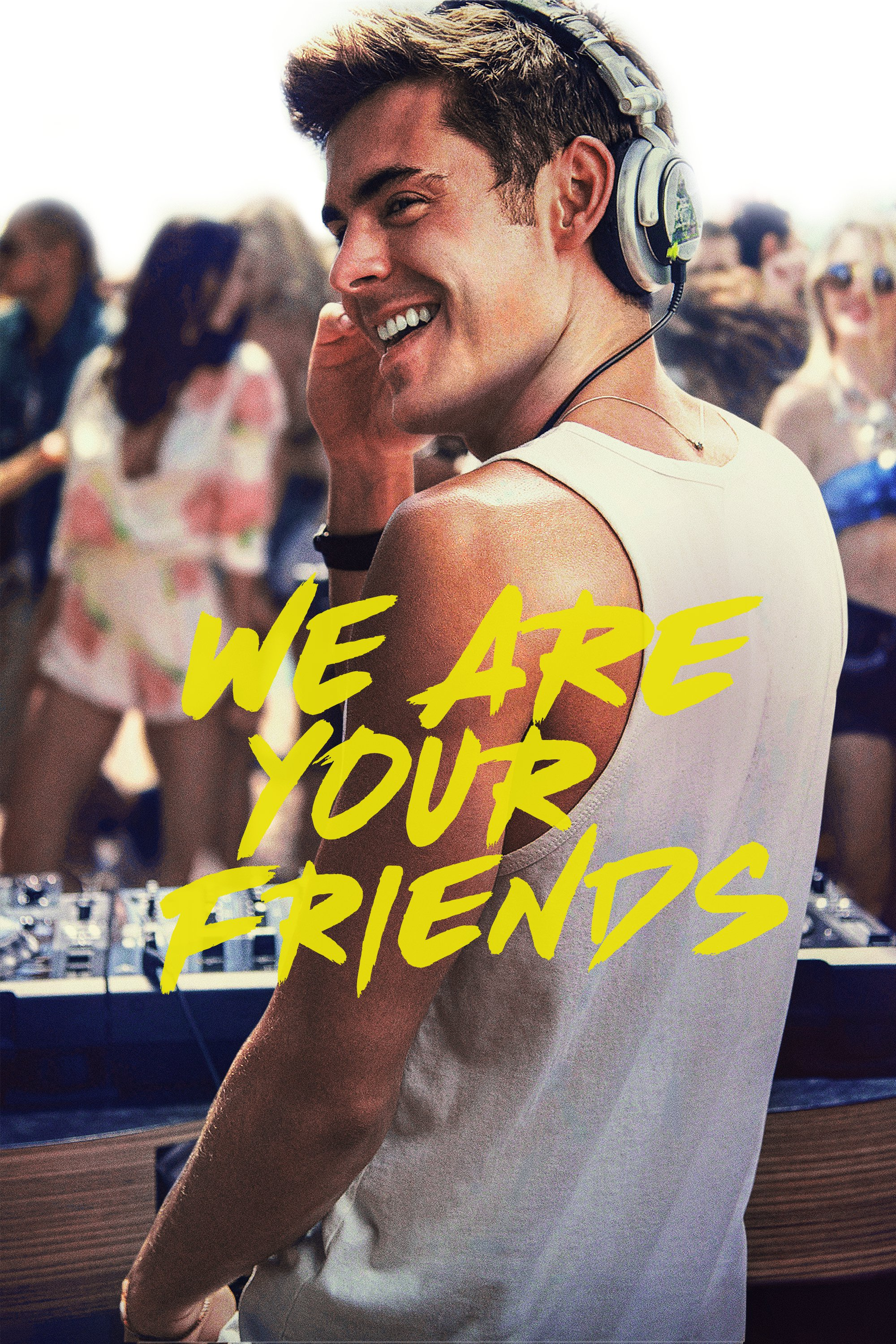 "Plakat von ""We Are Your Friends"""