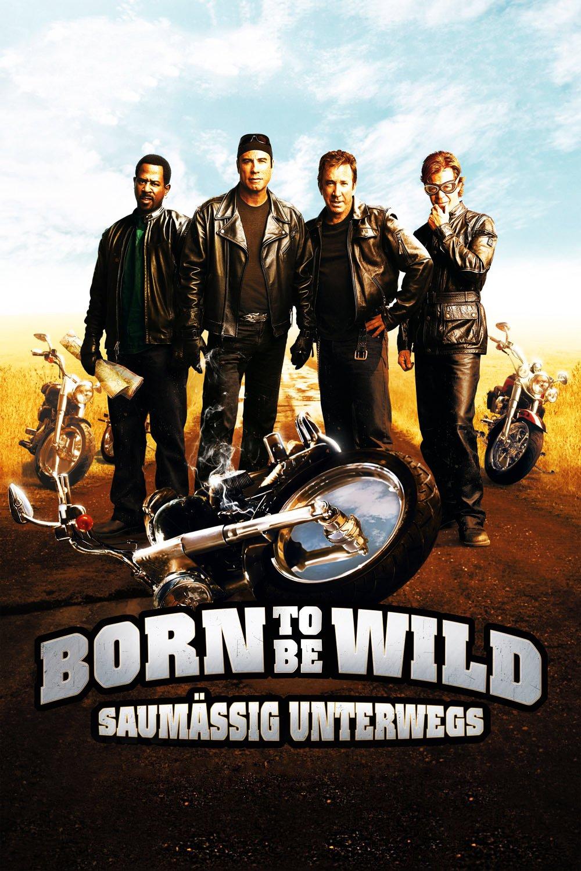 """Plakat von """"Born to be Wild - Saumäßig unterwegs"""""""