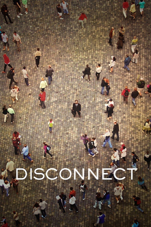 """Plakat von """"Disconnect"""""""
