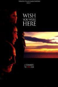 """Plakat von """"Wish You Were Here"""""""