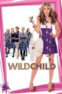 """Plakat von """"Wild Child"""""""