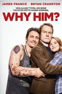 """Plakat von """"Why Him?"""""""