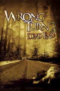 """Plakat von """"Wrong Turn 2: Dead End"""""""