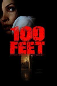 """Plakat von """"100 Feet"""""""