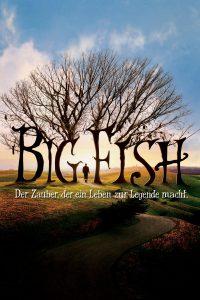 """Plakat von """"Big Fish - Der Zauber, der ein Leben zur Legende macht"""""""