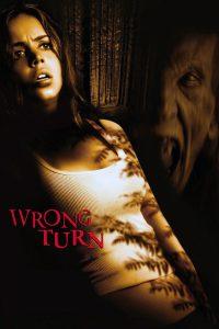 """Plakat von """"Wrong Turn"""""""