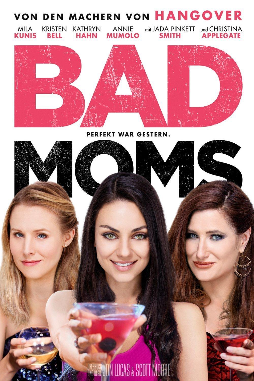 """Plakat von """"Bad Moms"""""""