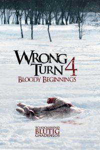 """Plakat von """"Wrong Turn 4: Bloody Beginnings"""""""