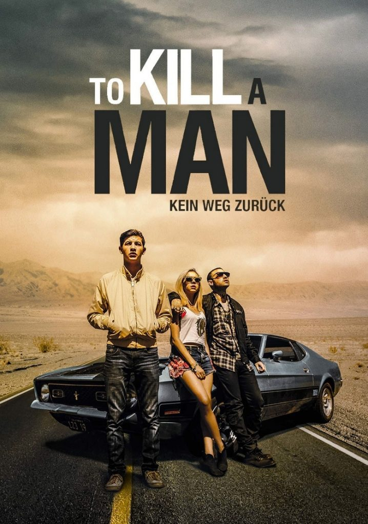 """Plakat von """"To Kill a Man"""""""