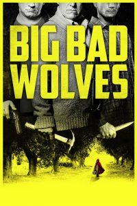 """Plakat von """"Big Bad Wolves"""""""