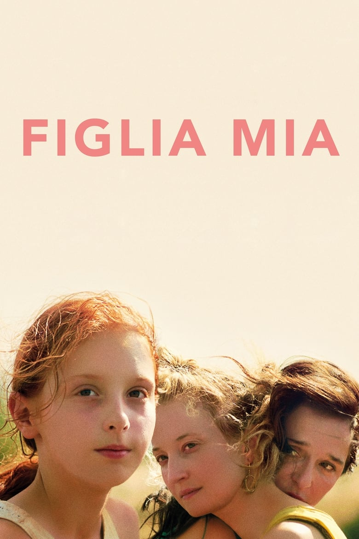 """Plakat von """"Meine Tochter - Figlia Mia"""""""