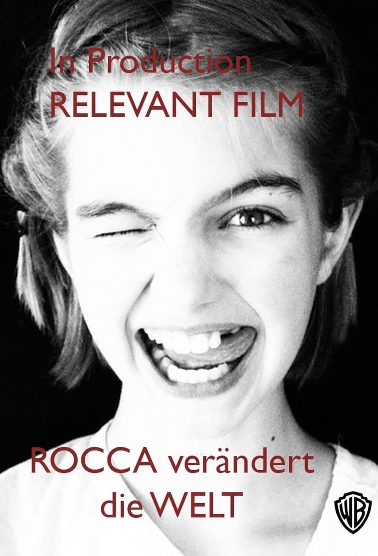 """Plakat von """"Rocca verändert die Welt"""""""