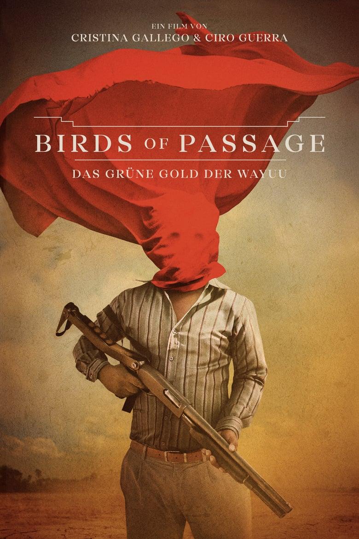 """Plakat von """"Birds of Passage: Das grüne Gold der Wayuu"""""""